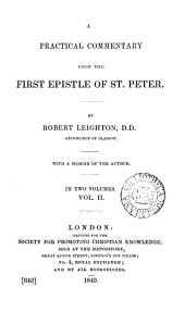 A practical commentary upon the first Epistle of st. Peter