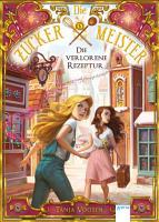 Die Zuckermeister  2   Die verlorene Rezeptur PDF