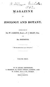 Magazine of Zoology and Botany: Volume 1
