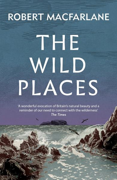 Download The Wild Places Book