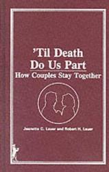 'Til Death Do Us Part