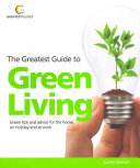 The Greatest Guide to Green Living