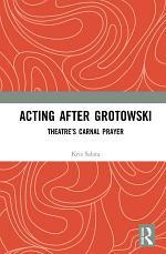 Acting after Grotowski