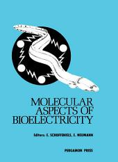 Molecular Aspects of Bioelectricity