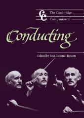 The Cambridge Companion to Conducting