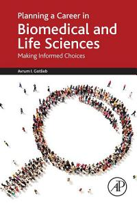 Planning a Career in Biomedical and Life Sciences