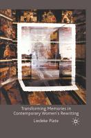 Transforming Memories in Contemporary Women s Rewriting PDF