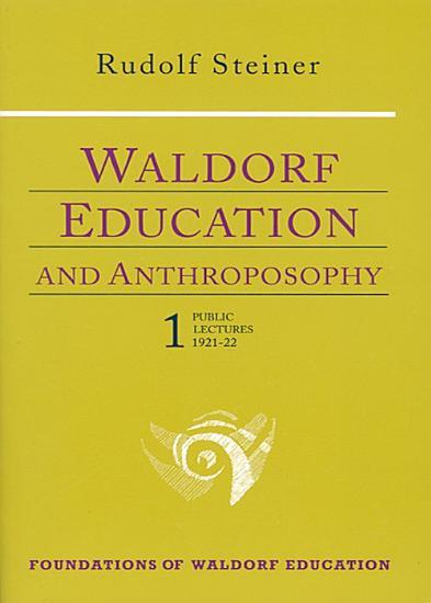 Waldorf Education and Anthroposophy 1 PDF