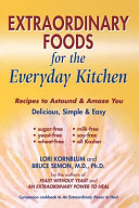 Extraordinary Foods for the Everyday Kitchen PDF