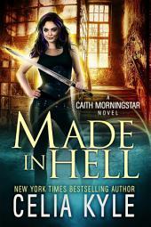 Made In Hell (Urban Fantasy)