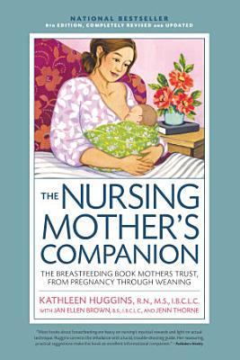 Nursing Mother s Companion 8th Edition