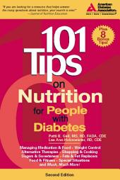 101 Tips on Nutrition for People with Diabetes: Edition 2