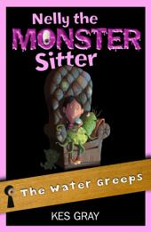 Nelly the Monster Sitter 3: The Water Greeps