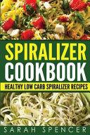 Spiralizer Cookbook Book PDF