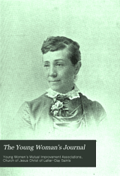 The Young Woman's Journal: Volume 4