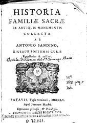 Historia Familiae Sacrae: ex antiquis monumentis collecta
