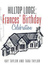 Hilltop Lodge: Frances' Birthday Celebration