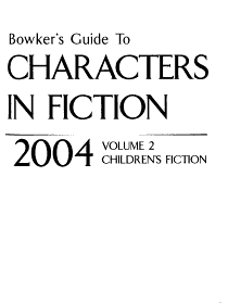 Bowker s Guide to Characters in Fiction PDF