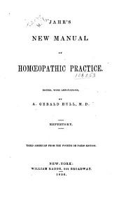 New manual of homoeopathic practice: Volume 1