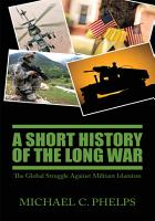 A Short History of the Long War PDF