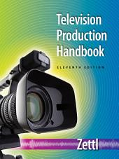 Television Production Handbook: Edition 11