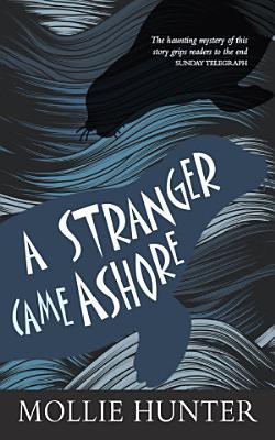 A Stranger Came Ashore
