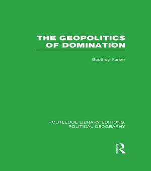 The Geopolitics of Domination PDF