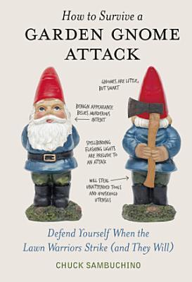 How to Survive a Garden Gnome Attack PDF