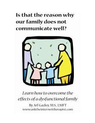 Is That The Reason Why Our Family Does Not Communicate Well  Book PDF