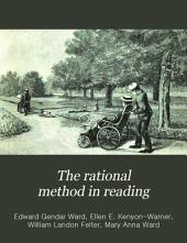 The Rational Method in Reading: An Original Presentation of Sight and Sound Work that Leads Rapidly to Independent and Intelligent Reading, Volume 5