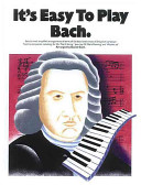 It s Easy to Play Bach PDF
