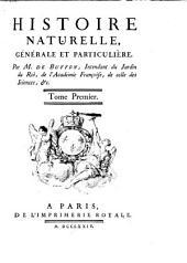 Histoire naturelle, générale et particuliére, avec la description du cabinet du roi