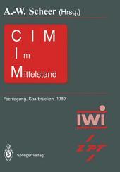 CIM im Mittelstand: Fachtagung, Saarbrücken, 22. – 23.Februar 1989