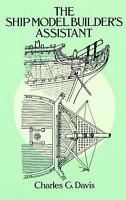 The Ship Model Builder s Assistant PDF