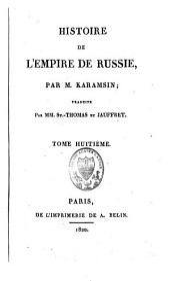 Histoire de l'empire de Russie: Volume8