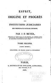 Esprit, origine et progres̀ des institutions judiciaires des principaux pays de l'Europe: Volume2