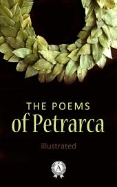 The Poems of Petrarca. Illustrated edition