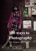 One Hundred Ways to Photography PDF