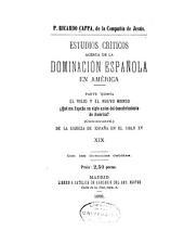 Estudios críticos acerca de la dominación española en América: Volumen 19