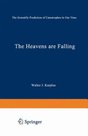 The Heavens Are Falling