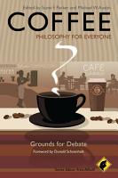 Coffee   Philosophy for Everyone PDF