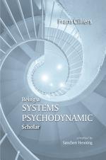 Being a Systems Psychodynamic Scholar