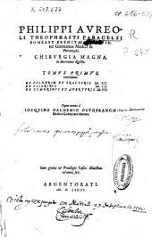 Philippi Aureoli Theophrasti Paracelsi ... Chirurgia magna, in duos tomos digesta ...