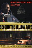 Beyond the Yellow Tape  Life   Death on the Streets of Dc PDF