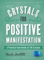 Crystals for Positive Manifestation PDF