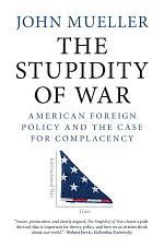 The Stupidity of War
