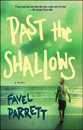 Past the Shallows: A Novel