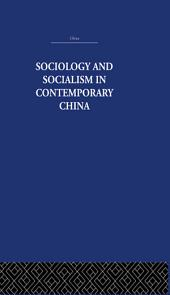Sociology and Socialism in Contemporary China