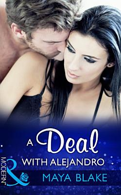 A Deal With Alejandro  Mills   Boon Modern   Rival Brothers  Book 1  PDF