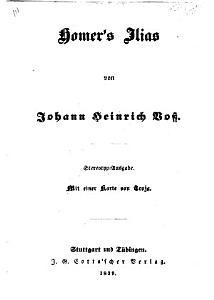Homer s Werke the Iliad and Odyssey von J  H  Voss  F P  PDF